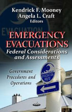 Emergency Evacuations : Federal Considerations & Assessments