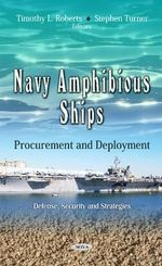 Navy Amphibious Ships : Procurement & Deployment