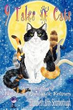 9 Tales O' Cats - Elizabeth Ann Scarborough