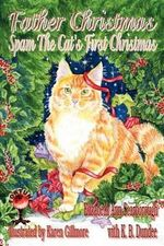 Father Christmas : Spam the Cat's First Christmas - Elizabeth Ann Scarborough