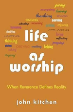 Life as Worship - Visiting Assistant Professor Department of Classics and History John Kitchen