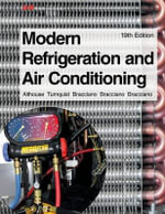 Modern Refrigeration and Air Conditioning - A D Althouse