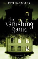 The Vanishing Game - Kate Kae Myers