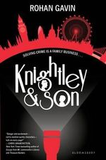 Knightley and Son : Cracking the Code - Rohan Gavin