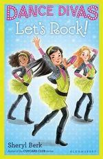 Let's Rock! : Let's Rock! - Sheryl Berk