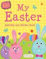 My Easter Activity and Sticker Book : Bloomsbury Activity Books - Bloomsbury Publishing