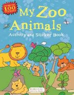 My Zoo Animals Activity and Sticker Book : Bloomsbury Activity Books - Bloomsbury Publishing