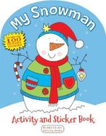 My Snowman Activity and Sticker Book - Anonymous