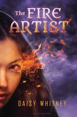 The Fire Artist - Daisy Whitney