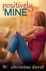 Positively Mine - Christine Duval