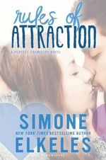 Rules of Attraction : Perfect Chemistry Novel - Simone Elkeles