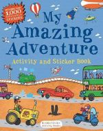 My Amazing Adventure Activity and Sticker Book - Bloomsbury
