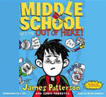 Get Me Out of Here! : Get Me Out of Here! - James Patterson