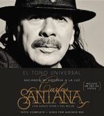 The Universal Tone : Bringing My Story to Light - Carlos Santana