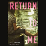 Return to Me - Justina Chen
