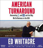 American Turnaround : Reinventing AT&T and GM and the Way We Do Business in America - Ed Whitacre
