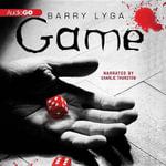 Game : I Hunt Killers Trilogy - Barry Lyga