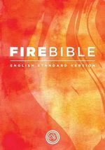 Fire Bible : English Standard Version