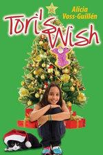 Tori's Wish - Alicia Danielle Voss-Guillén