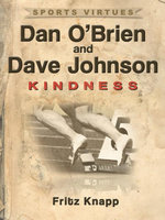 Dan O'Brien & Dave Johnson : Kindness - Fritz Knapp