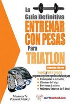 La guia definitiva - Entrenar con pesas para triatlon - Rob Price