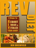 REV Diet : 3 Steps to Reboot, Evolve & Vitalize Your Body - Ben Greenfield