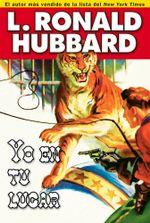 Yo En Tu Lugar : If I Were You - L. Ronald Hubbard