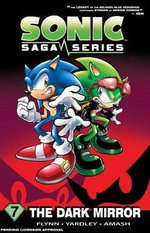 Sonic Saga Series : Dark Mirror Volume 7 - Sonic Scribes