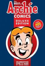 The Best of Archie Comics Delux Edition : Book 1 - Archie Superstars