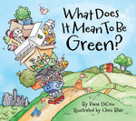 What Does It Mean to Be Green? - Rana DiOrio