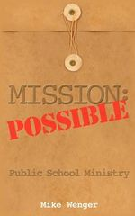 Mission : Possible - Mike Wenger