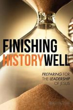 Finishing History Well - Paul Hughes