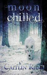 Moon Chilled - Caitlin Ricci