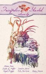 Fairytales Slashed, Volume Six - Sasha S Miller