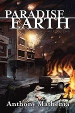 Paradise Earth : Day Zero - Anthony Mathenia