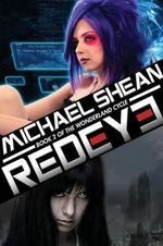 Redeye : Book Two of the Wonderland Cycle - Michael Shean