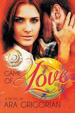 Game of Love - Ara Grigorian