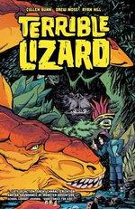 Terrible Lizard - Cullen Bunn