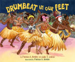 Drumbeat in Our Feet - Patricia A Keeler