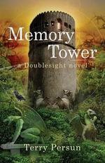 Memory Tower - Terry Persun