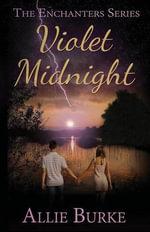 Violet Midnight - Allie Burke
