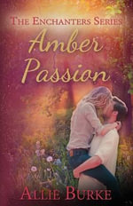 Amber Passion - Allie Burke