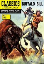 Buffalo Bill - Colonel William F. Cody