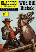 Wild Bill Hickok - Ira Zweifach