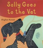 Sally Goes to the Vet - Stephen Huneck