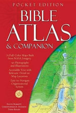 Bible Atlas & Companion : Pocket Edition - Christopher D Hudson