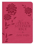 Love Gifts - Helen Steiner Rice