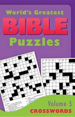 World's Greatest Bible Puzzles--Volume 5 (Crosswords) : Puzzles from the World Sudoku Championships
