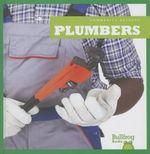 Plumbers : Community Helpers (Bullfrog Books) - Cari Meister