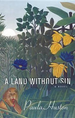 A Land Without Sin - Paula Huston